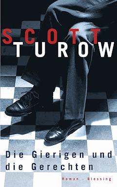 Die Gierigen und die Gerechten - Scott Turow - E-Book