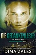 Die Gedankenleser - The Thought Readers - Dima Zales - E-Book