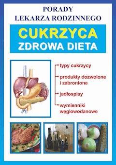 Cukrzyca. Zdrowa dieta. Porady lekarza rodzinnego - Bożena Brudka - ebook