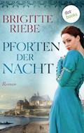 Pforten der Nacht - Brigitte Riebe - E-Book