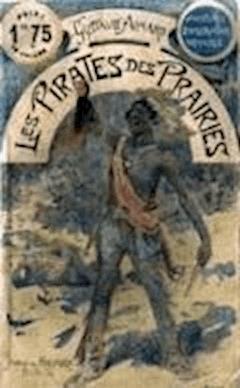 Les Pirates des prairies - Gustave Aimard - ebook