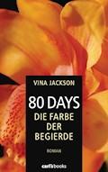 80 Days - Die Farbe der Begierde - Vina Jackson - E-Book