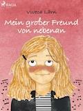Mein großer Freund von nebenan - Viveca Lärn - E-Book