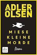 Miese kleine Morde - Jussi Adler-Olsen - E-Book