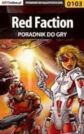 "Red Faction - poradnik do gry - Maciej ""Elrond"" Myrcha - ebook"