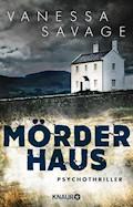 Mörderhaus - Vanessa Savage - E-Book