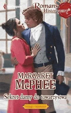 Sekret damy do towarzystwa - Margaret McPhee - ebook