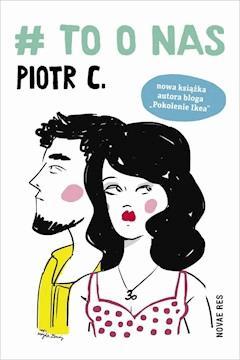 # To o nas - Piotr C. - ebook + audiobook