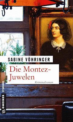 Die Montez-Juwelen - Sabine Vöhringer - E-Book