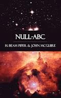 Null - A B C - H. Beam Piper - E-Book