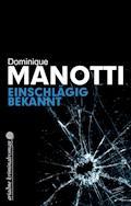 Einschlägig bekannt - Dominique Manotti - E-Book