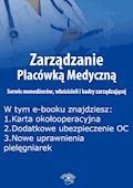 Zarządzanie Placówką Medyczną. Serwis menedżerów, właścicieli i kadry zarządzającej, wydanie wrzesień 2015 r. - Anna Rubinkowska - ebook