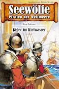 Seewölfe - Piraten der Weltmeere 490 - Roy Palmer - E-Book