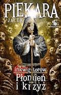 Płomień i krzyż, tom 1 (wyd. II) - Jacek Piekara - ebook + audiobook