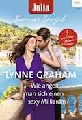 Julia Sommer Spezial Band 5 - Lynne Graham - E-Book