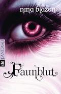 Faunblut - Nina Blazon - E-Book