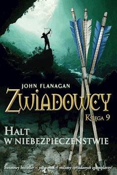Halt w niebezpieczeństwie - John Flanagan - ebook