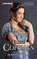 Buntowniczka - Elaine Coffman - ebook