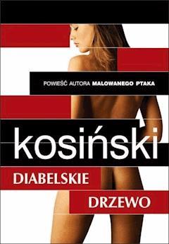 Diabelskie drzewo - Jerzy Kosiński - ebook