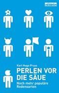 Perlen vor die Säue - Karl Hugo Pruys - E-Book