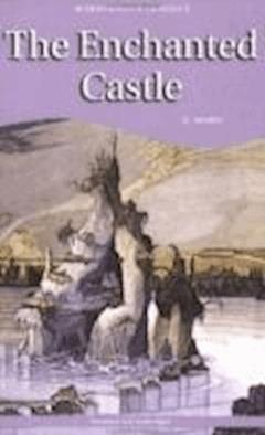 The Enchanted Castle - Edith Nesbit - ebook