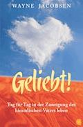Geliebt! - Wayne Jacobsen - E-Book