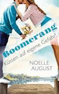 Boomerang - Küssen auf eigene Gefahr! - Noelle August - E-Book