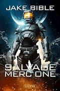 SALVAGE MERC ONE - Jake Bible - E-Book