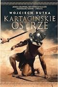 Kartagińskie ostrze - Wojciech Dutka - ebook