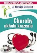Choroby układu krążenia - Jadwiga Górnicka - ebook