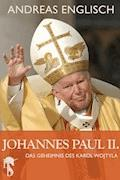 Johannes Paul II. - Andreas Englisch - E-Book
