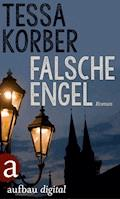Falsche Engel - Tessa Korber - E-Book