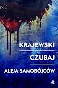 Aleja samobójców - Marek Krajewski, Mariusz Czubaj - ebook