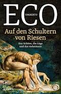 Auf den Schultern von Riesen - Umberto Eco - E-Book