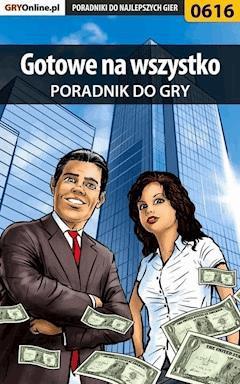 """Gotowe na wszystko - poradnik do gry - Bartek """"Bartolomeo"""" Czajkowski - ebook"""