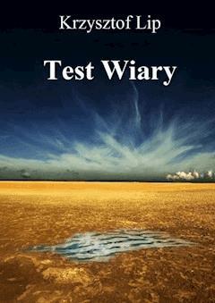 Test wiary - Krzysztof Lip - ebook