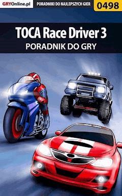 """TOCA Race Driver 3 - poradnik do gry - Łukasz """"Loser"""" Szewczyk - ebook"""