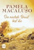 Die nächste Braut bist du - Pamela Macaluso - E-Book