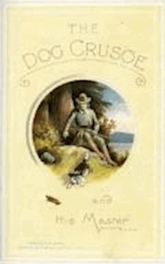 The Dog Crusoe and His Master - Robert Michael Ballantyne - ebook