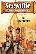 Seewölfe - Piraten der Weltmeere 493 - Roy Palmer - E-Book