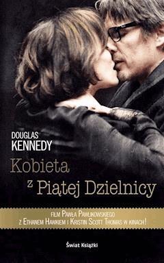 Kobieta z piątej dzielnicy - Douglas Kennedy - ebook