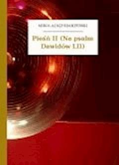 Pieśń II (Na psalm Dawidów LII) - Sęp Szarzyński, Mikołaj - ebook