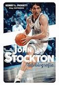 John Stockton. Autobiografia - John Stockton, Kerry Pickett - ebook