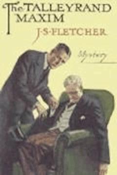 The Talleyrand Maxim - Joseph Smith Fletcher - ebook