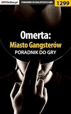 Omerta: Miasto Gangsterów - poradnik do gry - Asmodeusz - ebook