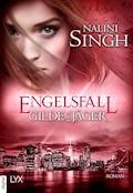 Gilde der Jäger - Engelsfall - Nalini Singh - E-Book