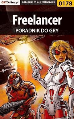 """Freelancer - poradnik do gry - Borys """"Shuck"""" Zajączkowski - ebook"""