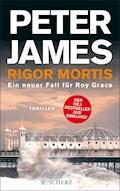 Rigor Mortis - Peter James - E-Book