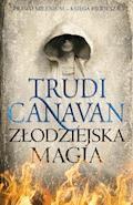 Złodziejska Magia. Księga Pierwsza. Prawo Milenium - Trudi Canavan - ebook