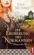 Die Eroberung des Normannen - Lisa McAbbey - E-Book